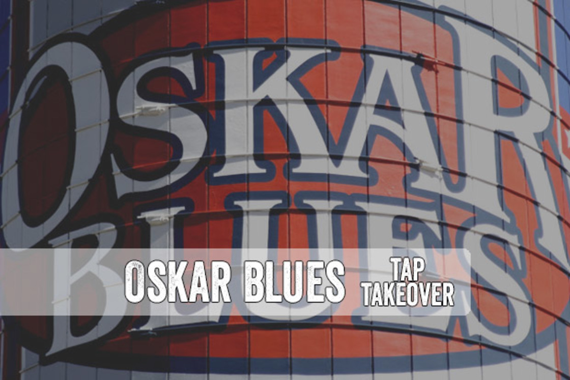 Oskar Blues - Tap Takeover