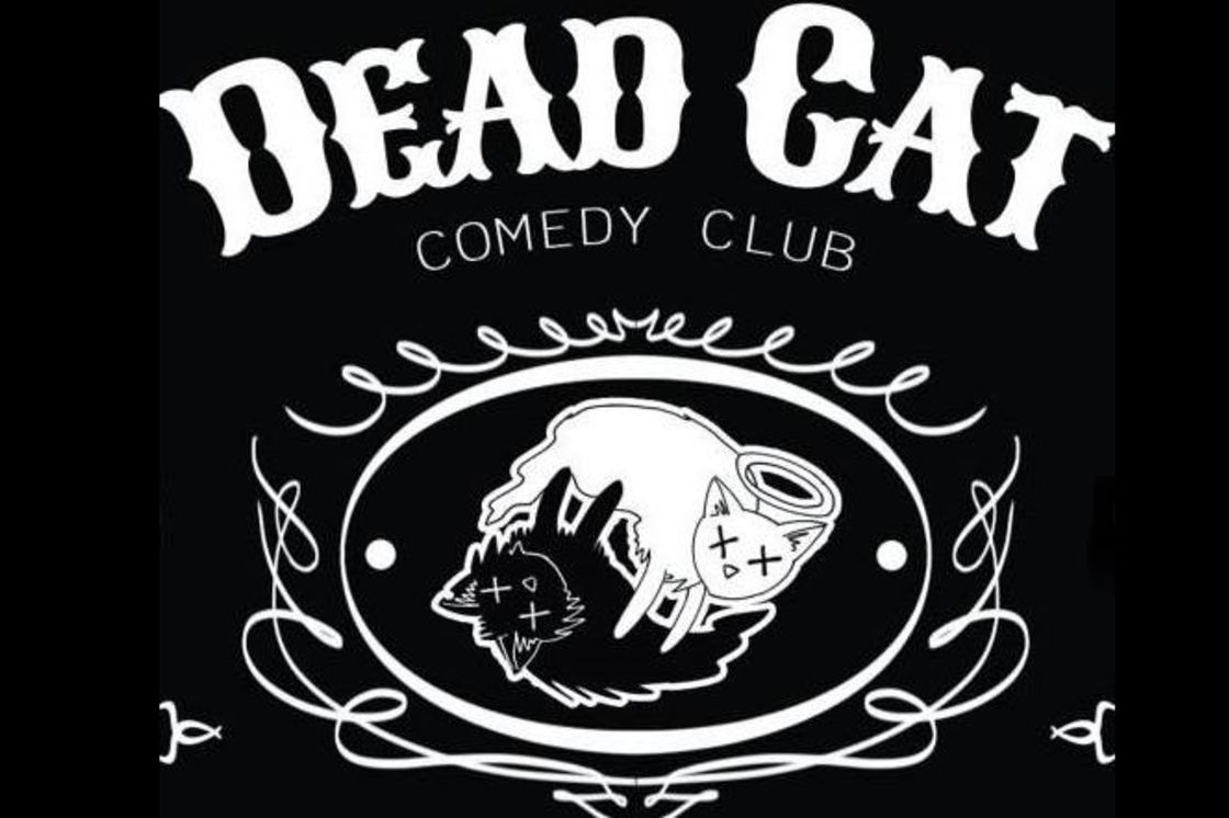Dead Cat Comedy Night